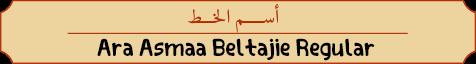 Ara Asmaa Beltajie Regular-Name.png